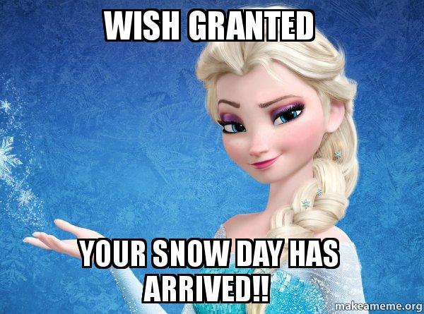 Image result for snow day meme