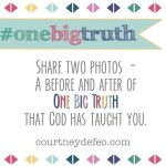 #onebigtruth