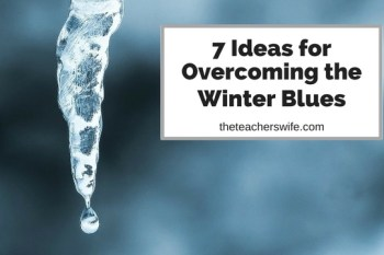 7 Ideas for Overcoming the Winter Blues