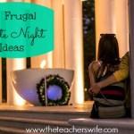 7 Frugal Date Night Ideas