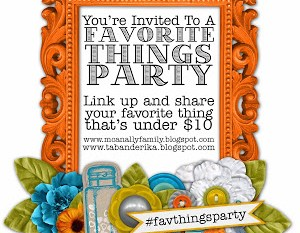 Favorite Things Party – February