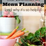 The Lowdown on Menu-planning {and why it's so helpful}