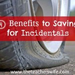 4 Benefits of Saving for Incidentals