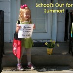 School's Out for Summer {at least for Savannah}
