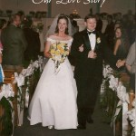Our Love Story Told {Part Six: Our Wedding Day}