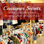 Consignor Secrets  {ways to save time & money when preparing}