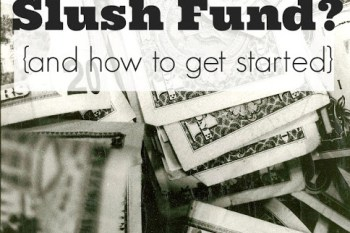 What is a Slush Fund? {and how to get started}