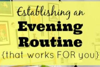 Establishing an Evening Routine