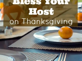8 Ways to Bless Your Host on Thanksgiving