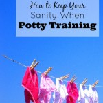 How to Keep Your Sanity When Potty Training