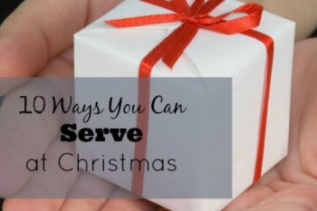 10 Ways You Can Serve at Christmas – Day 19