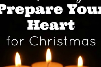 4 Simple Ways to Prepare Your Heart for Christmas – Day 20