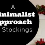 A Minimalist Approach to Stockings – Day 10