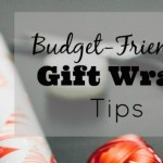 Budget-Friendly Gift Wrap Tips – Day 12