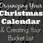 Organizing Your Christmas Calendar & Creating Your Bucket List – Day 3