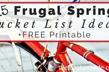15 Frugal Spring Bucket List Ideas + FREE Printable