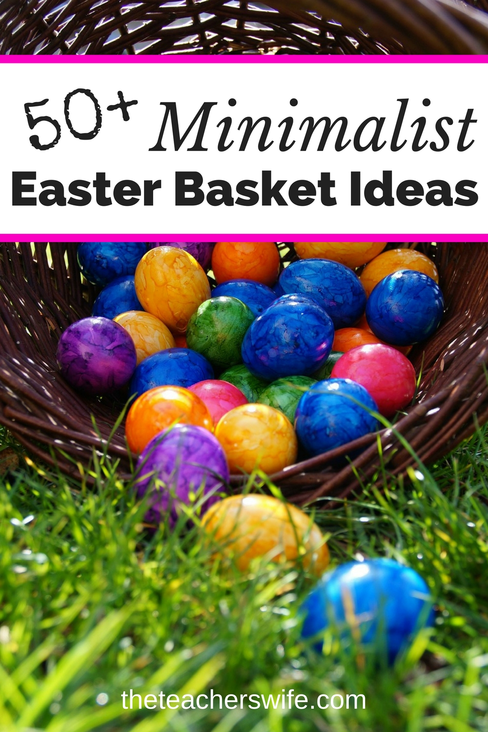 Do you hate junk, but love Easter? These 50+ minimalist Easter basket ideas will help you create a fun yet practical Easter basket!