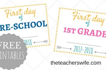 First Day of School Signs + FREE Printables!
