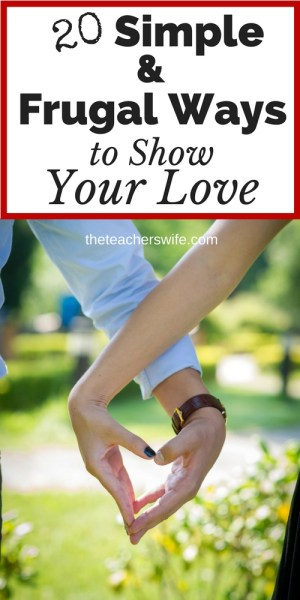 Expressing love to your spouse doesn't have to be expensive or extravagant. Nurturing your marriage is too important to let money be an excuse! Today, I'm sharing 20 simple & frugal ways to show your love to that special person in your life (all the days of the year)!