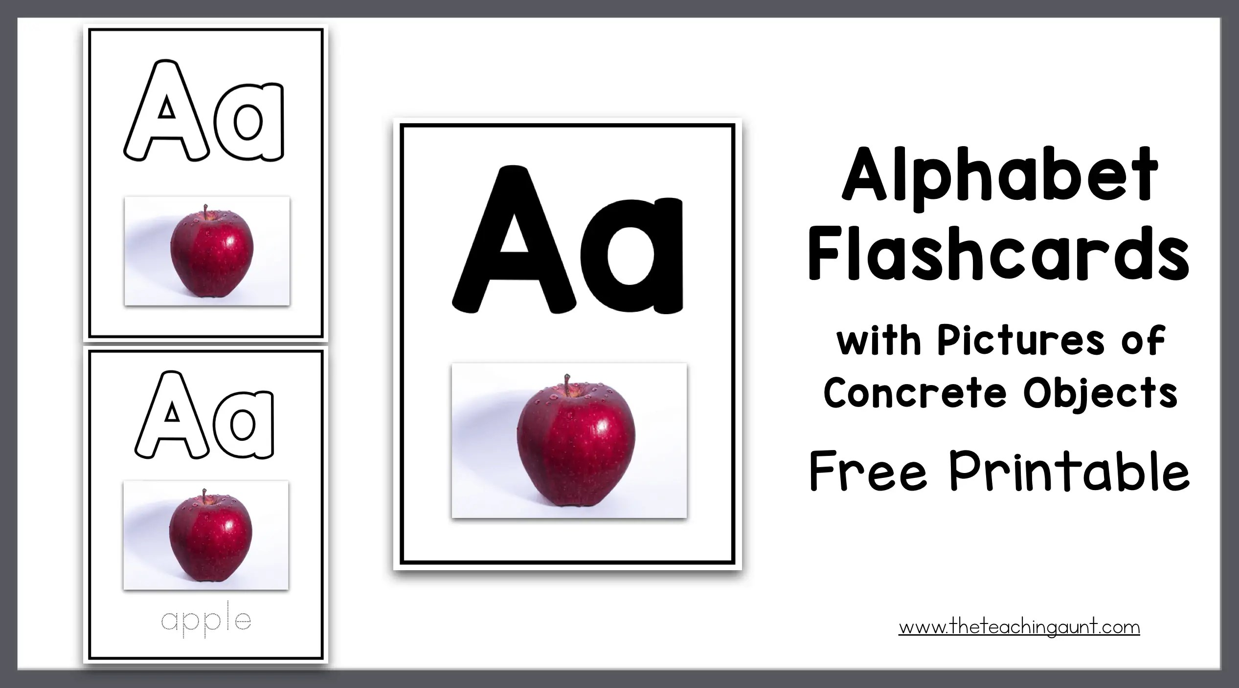 Alphabet Flashcards With Pictures Of Concrete Objects The Teaching Aunt