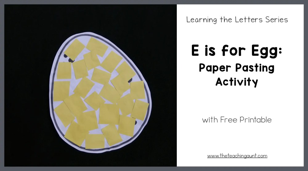 E is for Egg: Paper Pasting Activity from The Teaching Aunt