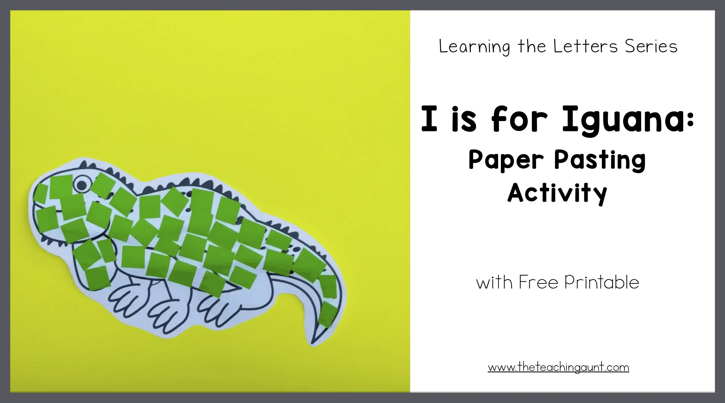 I is for Iguana: Paper Pasting Activity