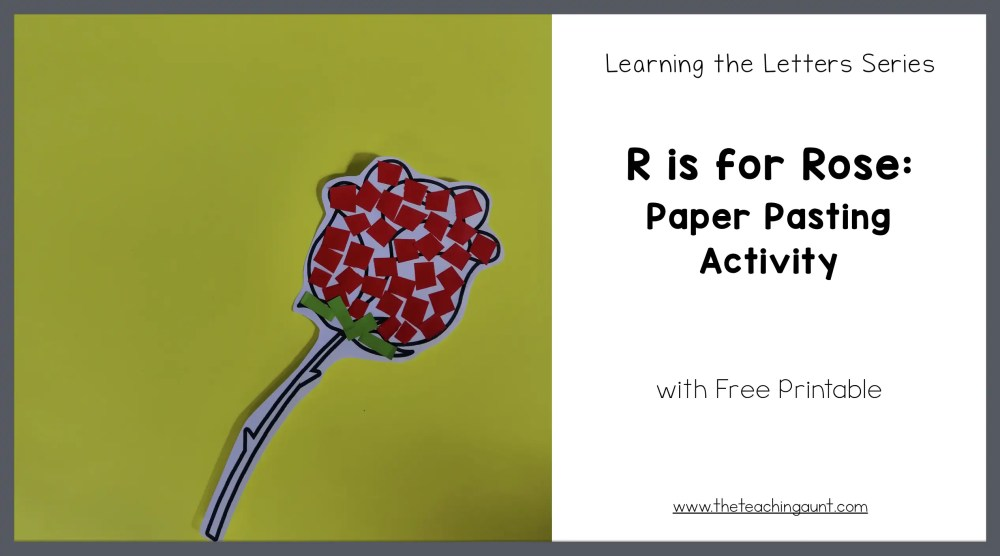 R Is For Rose Paper Pasting Activity The Teaching Aunt