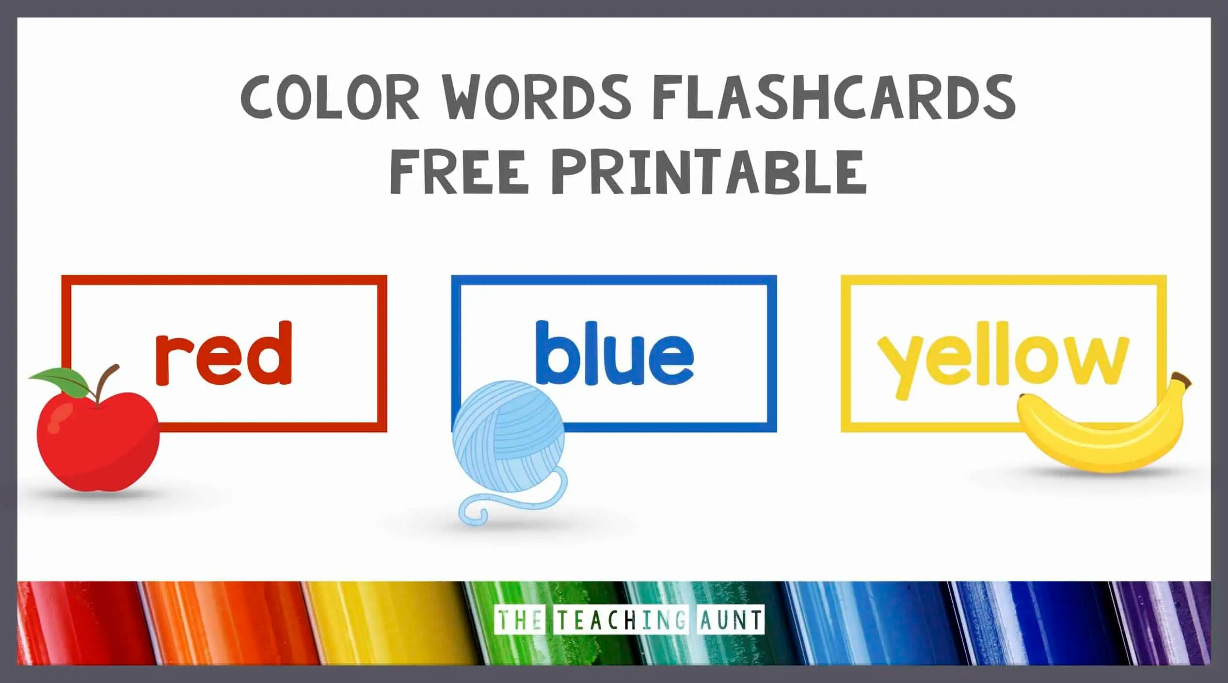 Color Words Flashcards Free Printable The Teaching Aunt
