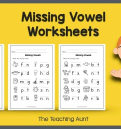 Missing Vowel Worksheets for Kindergarten - The Teaching Aunt [ 1408 x 2533 Pixel ]