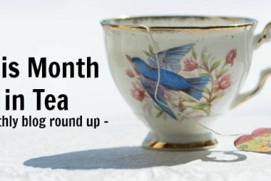 this month in tea