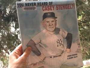 You Never Heard of Casey Stengel Book 4.15.18