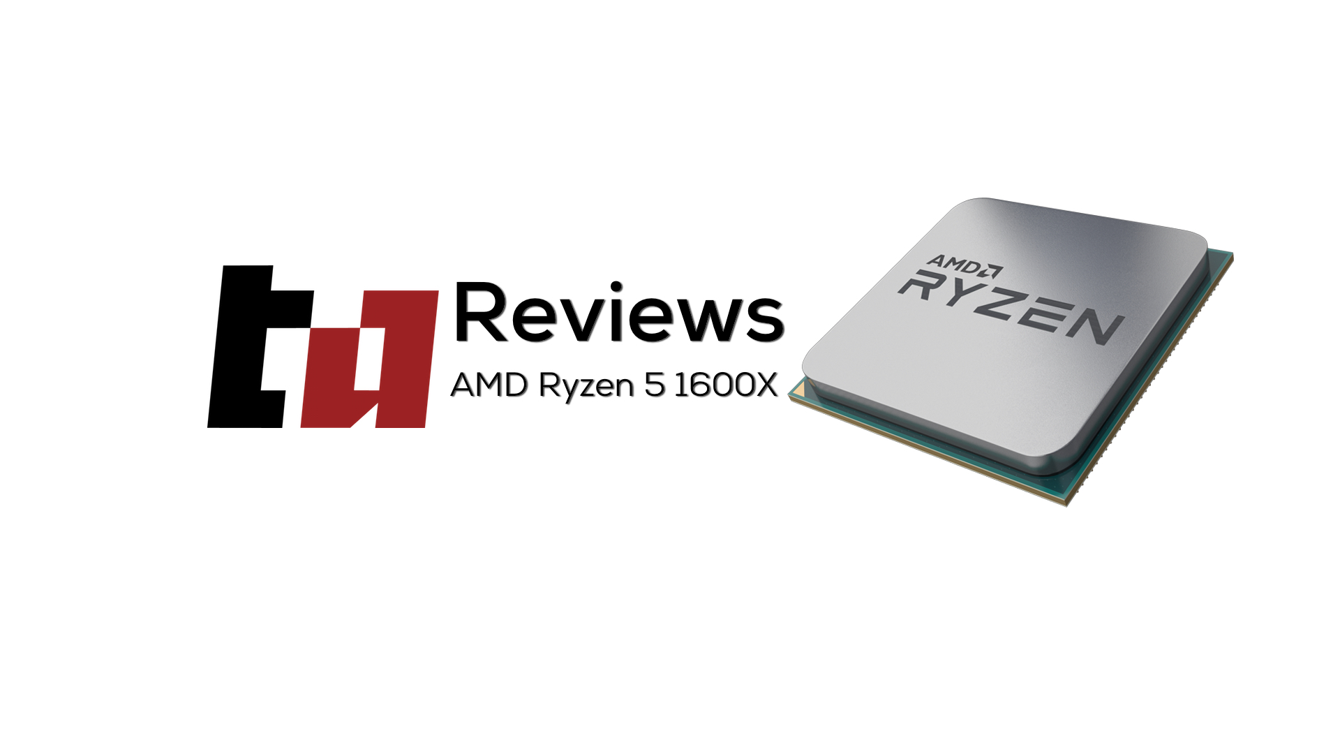 AMD Ryzen 5 1600X Review, the new king of mid-range? - Tech Altar