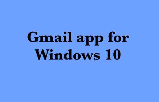 Gmail app for Windows 10