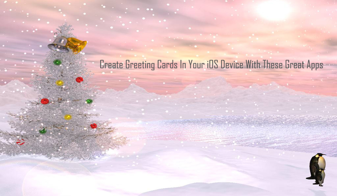 Create Greeting Cards In Your iOS Device With These Great Apps