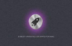 8 Best Uninstaller Apps For Mac