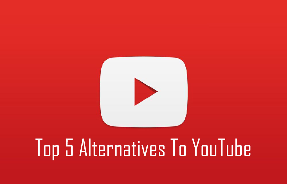 Top 5 Alternatives To YouTube