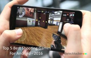 Top 5 Best Shooting Games For Android - 2016