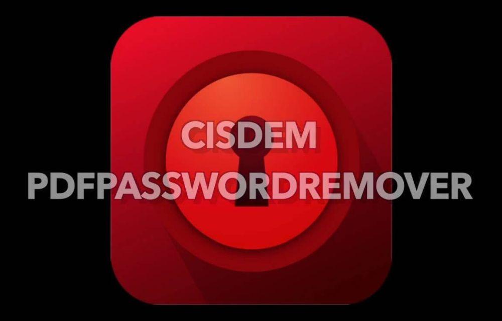 cisdem-pdf-password-remover-3-for-mac-review