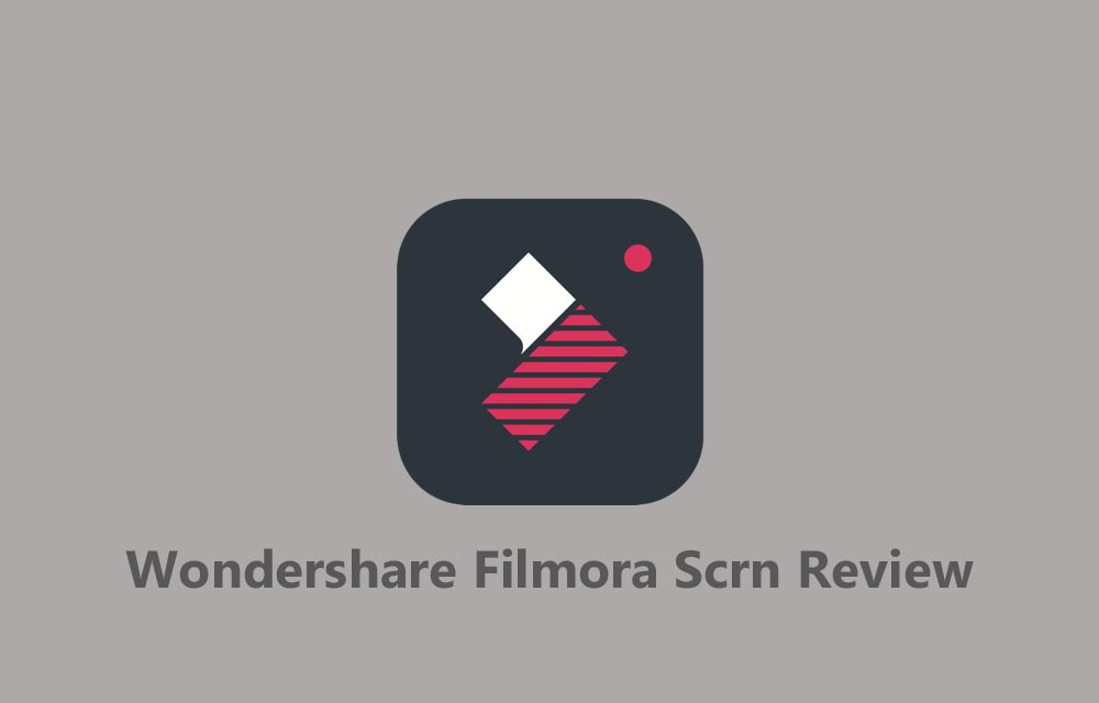 Wondershare Filmora Scrn Review