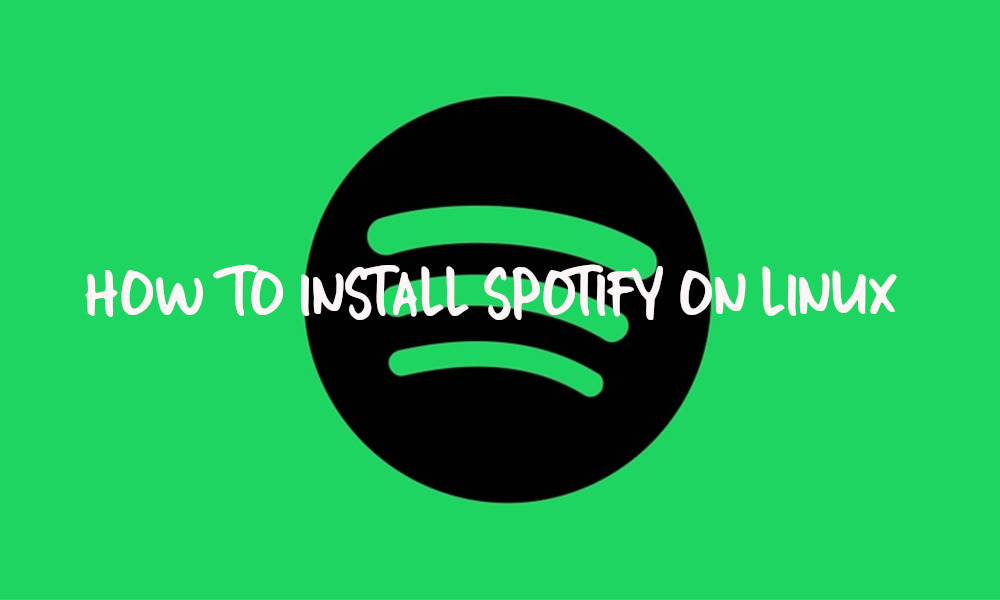How to Install Spotify on Linux