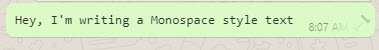 Writing in a Monospace font in WhatsApp