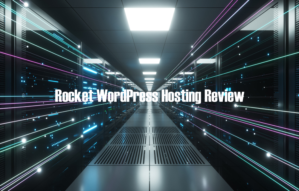 Rocket WordPress Hosting Review