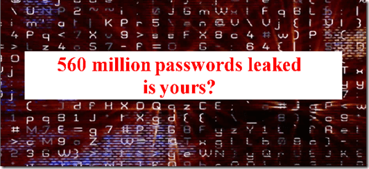 How to check if your info is among the 560 million passwords that has been leaked