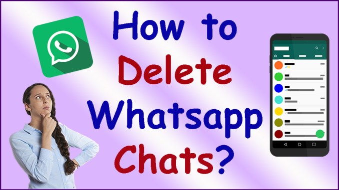 how to delete WhatsApp chats