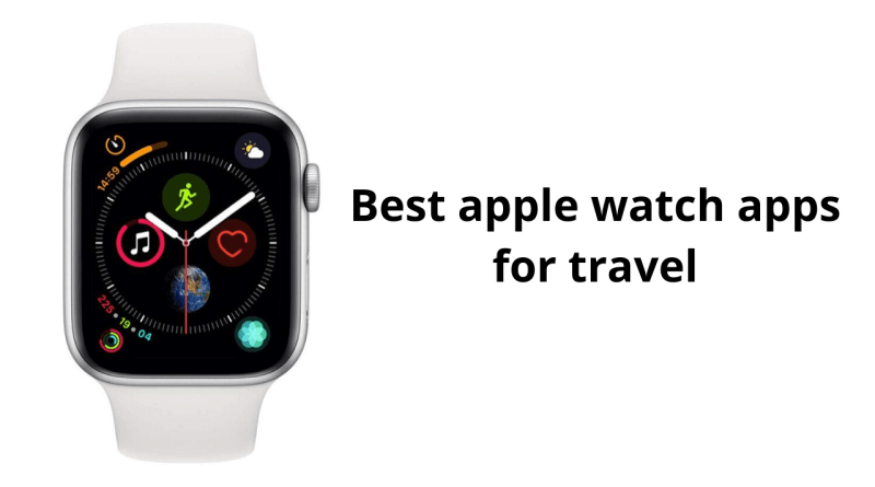 Best apple watch apps for travel