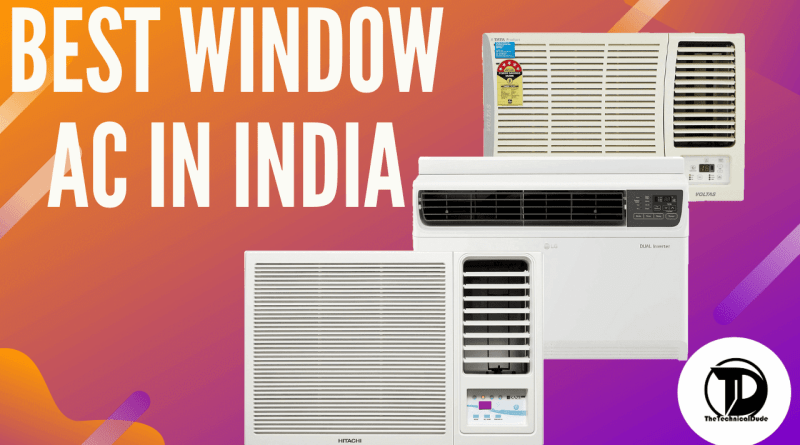 Smartphone Best window AC in India 2020  Best window AC in India
