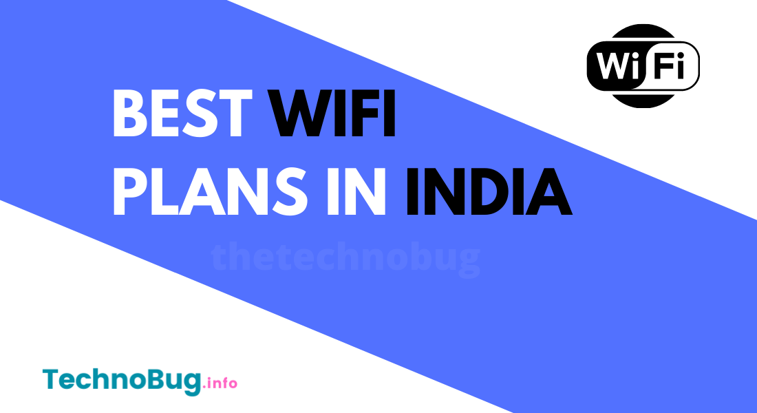 What are the best WiFi plans in India?