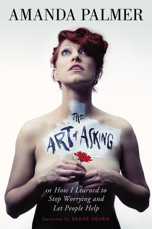 Amanda Palmer The Art of Asking Book Review