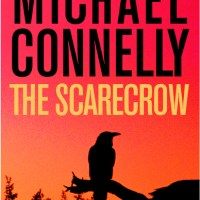 The Scarecrow by Michael Connelly Book Review