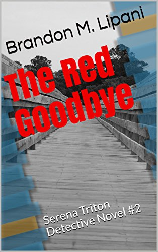 The Red Goodbye Serena Triton Book 2